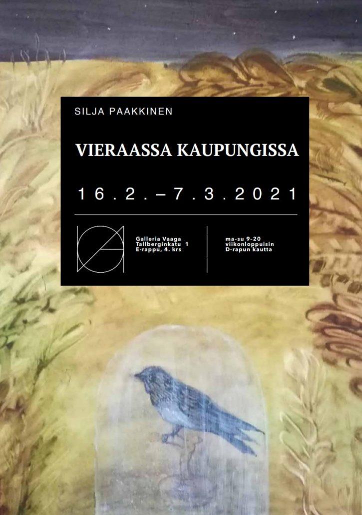Näyttelyjuliste Silja Paakkinen Vieraassa kaupungissa Galleria Vaaga